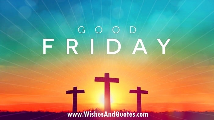 Good Friday 2020: Wishes, Quotes, SMS, Messages, Status, Shayari, Greetings, Images