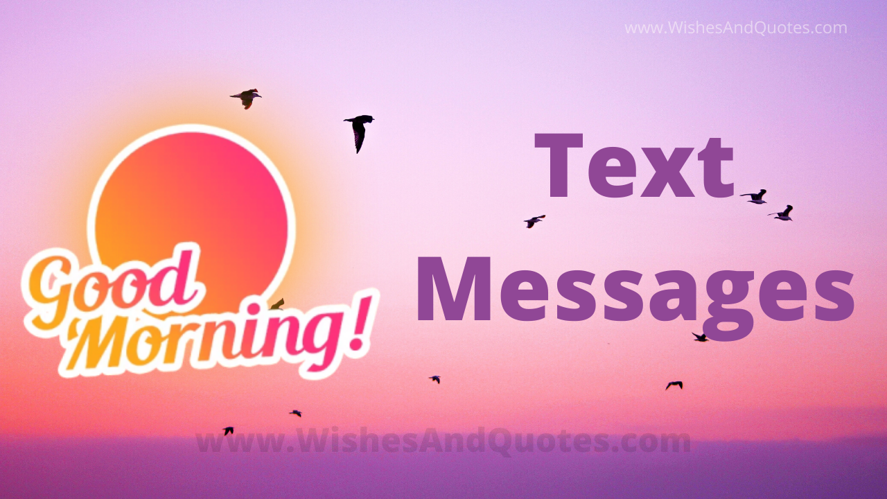 Happy Good Morning Text Messages